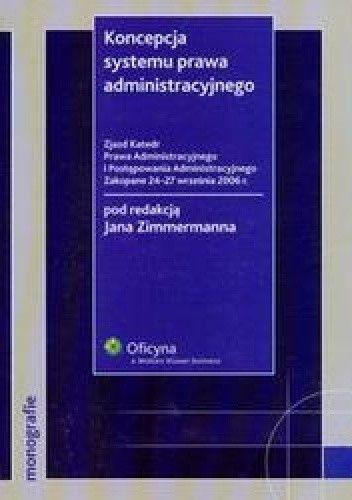 Okładka książki Koncepcja systemu prawa administracyjnego + CD /Monografie