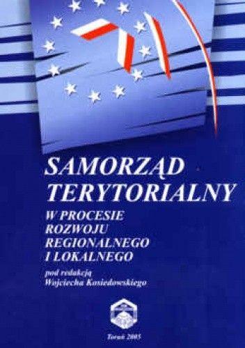 Okładka książki Samorząd terytorialny w procesie rozwoju regionalnego i lokalnego