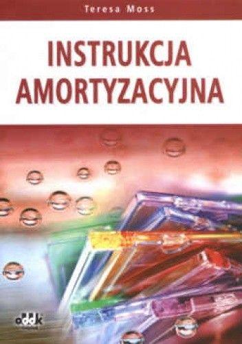 Okładka książki Instrukcja amortyzacyjna