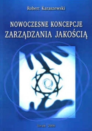 Okładka książki Nowoczesne koncepcje zarządzania jakością