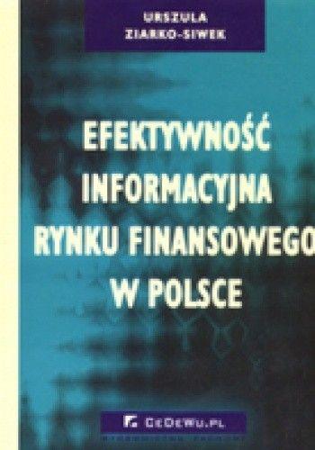 Okładka książki Efektywność informacyjna rynku finansowego w Polsce