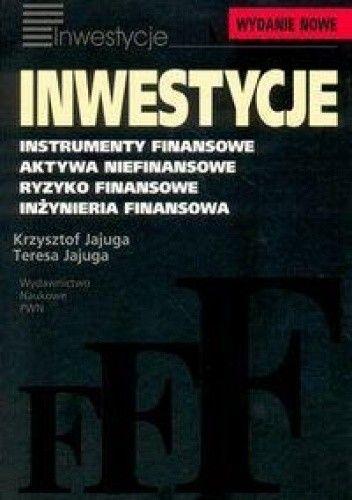Okładka książki Inwestycje Instrumenty finansowe