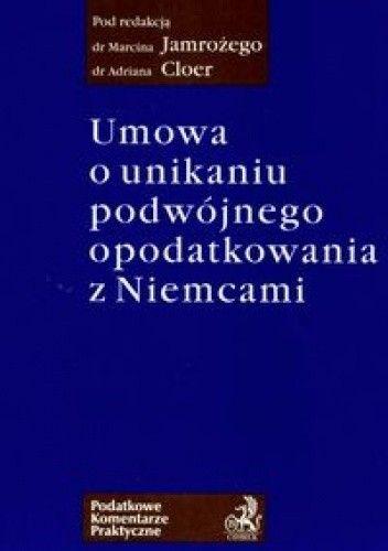 Okładka książki Umowa o unikaniu podwójnego opodatkowania z Niemcami