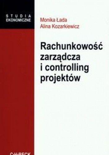 Okładka książki Rachunkowość zarządcza i controlling projektów