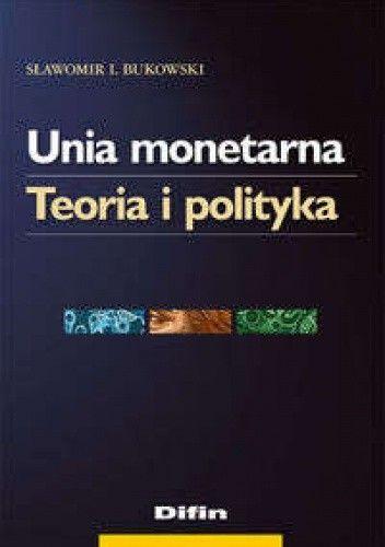 Okładka książki Unia monetarna
