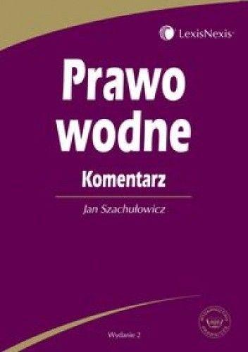 Okładka książki Prawo wodne. Komentarz /Książka dla praktyków