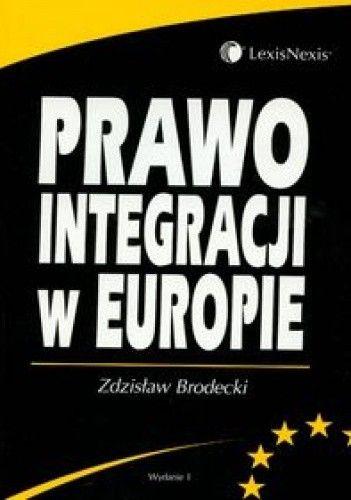 Okładka książki Prawo integracji w Europie