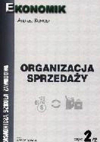 Okładka książki Organizacja sprzedaży cz.2/2
