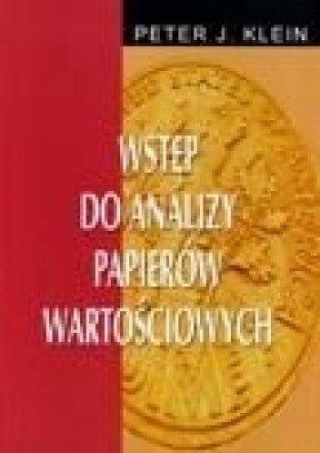 Okładka książki Peter J. Klein. Wstęp do analizy papierów wartościowych.