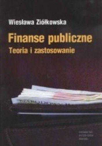 Okładka książki Finanse publiczne. Teoria i zastosowanie