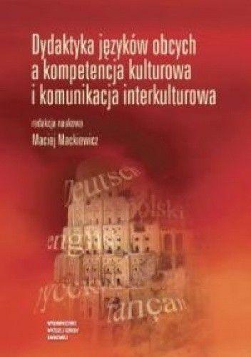 Okładka książki Dydaktyka języków obcych a kompetencja kulturowa i komunikacja interkulturowa.