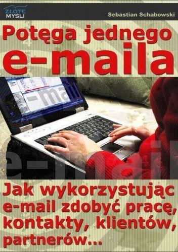 Okładka książki Potęga jednego e-maila - e-book