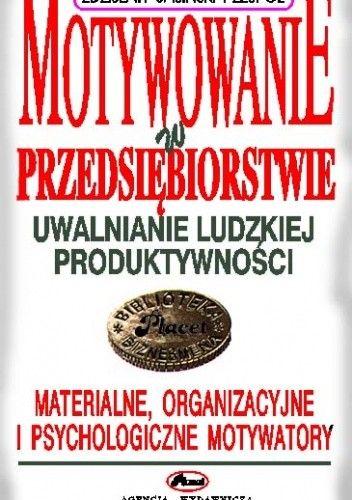 Okładka książki Motywowanie w przedsiębiorstwie - e-book