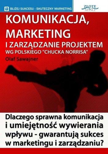 Okładka książki Komunikacja, marketing i zarządzanie projektem - e-book