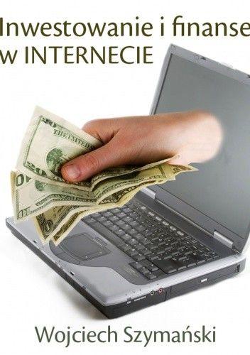 Okładka książki Inwestowanie i finanse w Internecie - e-book