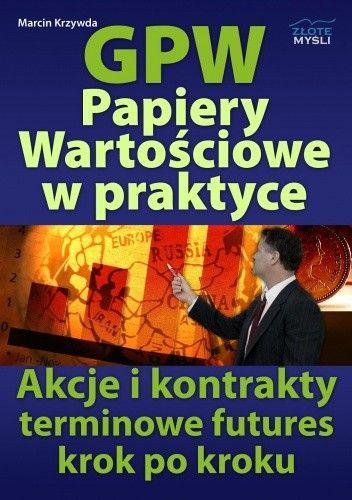 Okładka książki GPW II - Papiery wartościowe w praktyce - e-book