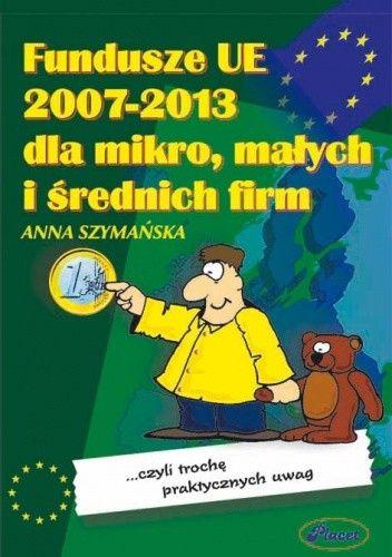 Okładka książki Fundusze UE 2007-2013 dla mikro, małych i średnich firm - e-book