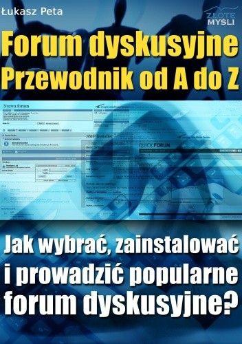Okładka książki Forum dyskusyjne - Przewodnik od A do z - e-book
