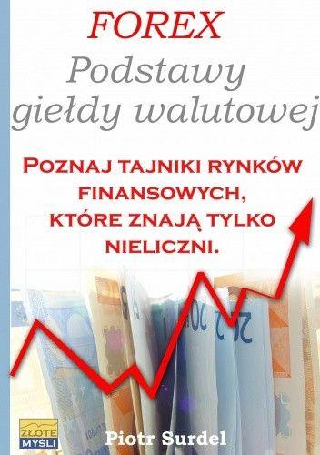 Okładka książki Forex - Podstawy Giełdy Walutowej - e-book