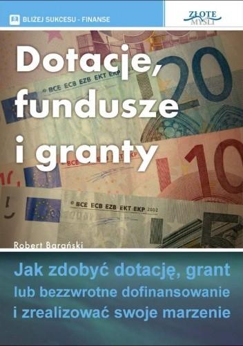 Okładka książki Dotacje fundusze i granty - e-book