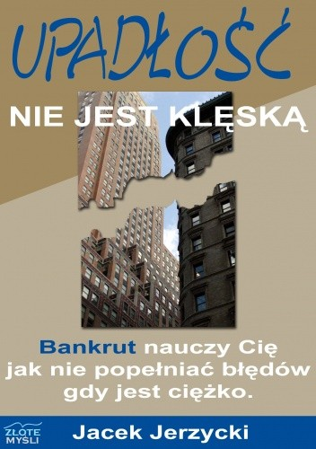 Okładka książki Upadłość nie jest klęską - e-book