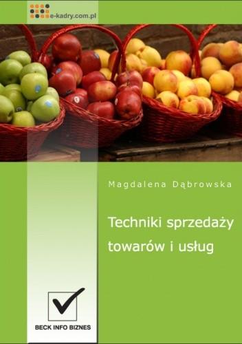 Okładka książki Techniki sprzedaży towarów i usług - e-book