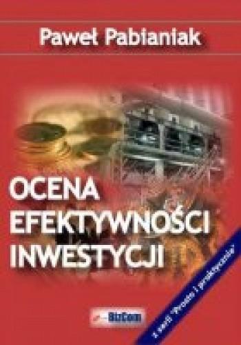 Okładka książki Ocena efektywności inwestycji