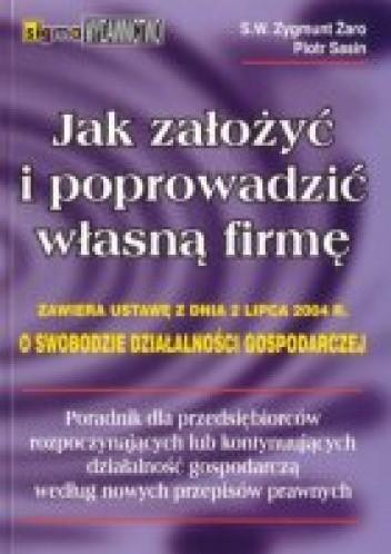 Okładka książki Jak założyć i poprowadzić własną firmę