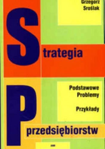 Okładka książki Strategia przedsiębiorstw