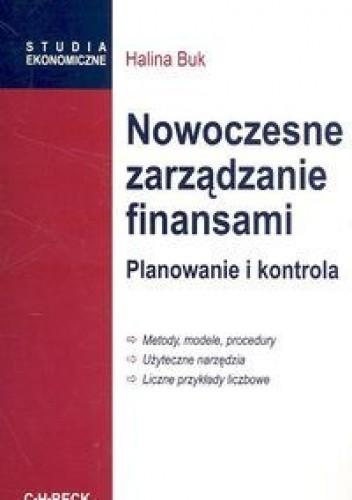 Okładka książki Halina Buk. Nowoczesne zarządzanie finansami. Planowanie i kontrola.