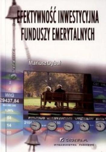 Okładka książki Efektywność i intensywność funduszy emerytalnych