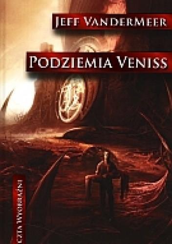 Okładka książki Podziemia Veniss
