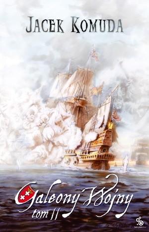 Okładka książki Galeony Wojny. Tom 2