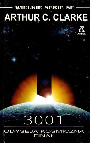 Okładka książki 3001: Odyseja Kosmiczna. Finał