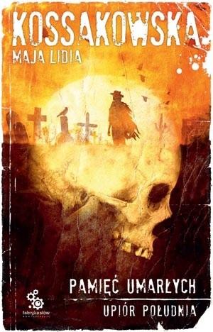 Okładka książki Upiór południa. Pamięć umarłych