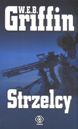 Okładka książki Strzelcy
