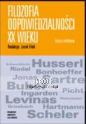 Okładka książki Filozofia odpowiedzialności XX wieku. Teksty źródłowe