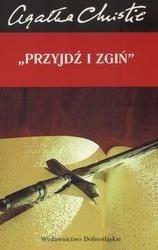 Okładka książki Przyjdź i zgiń