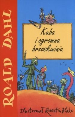 Okładka książki Kuba i ogromna brzoskwinia