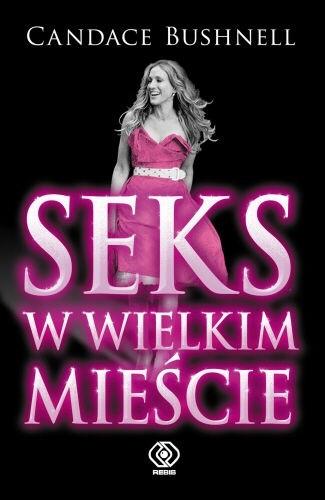 Okładka książki Seks w wielkim mieście