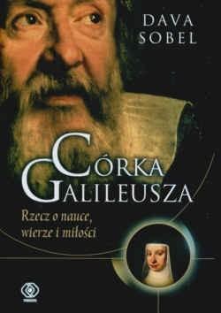 Okładka książki Córka Galileusza Rzecz o nauce wierze i miłości