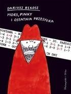 Okładka książki Mors, Pinky i ostatnia przesyłka