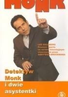 Detektyw Monk i dwie asystentki