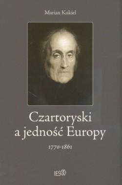 Okładka książki Czartoryski a jedność Europy 1770 - 1861