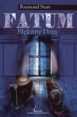 Okładka książki Fatum. Błękitny dom