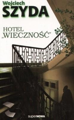 """Okładka książki Hotel """"Wieczność"""""""