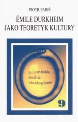 Okładka książki Emile Durkheim jako teoretyk kultury