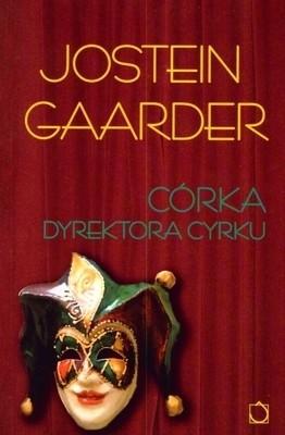 Córka dyrektora cyrku - Jostein Gaarder