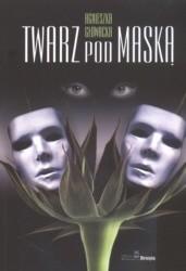 Okładka książki Twarz pod maską
