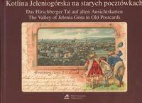 Okładka książki Kotlina jeleniogórska na starych pocztówkach